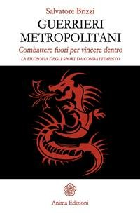 Guerrieri Metropolitani (eBook)