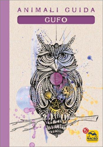 I Quaderni degli Animali Guida - Gufo