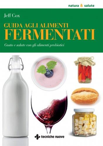 Guida agli Alimenti Fermentati (eBook)