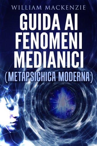 Guida ai Fenomeni Medianici (eBook)