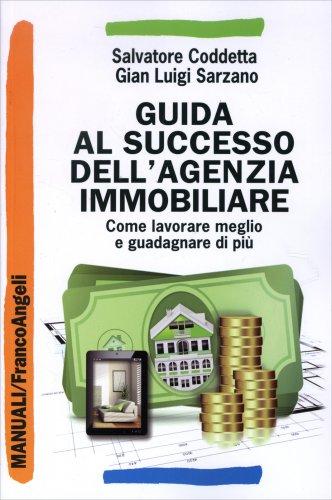 Guida al Successo dell'Agenzia Immobiliare