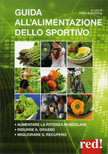 Guida all'Alimentazione dello Sportivo