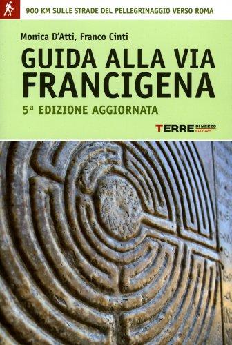 Guida alla Via Francigena