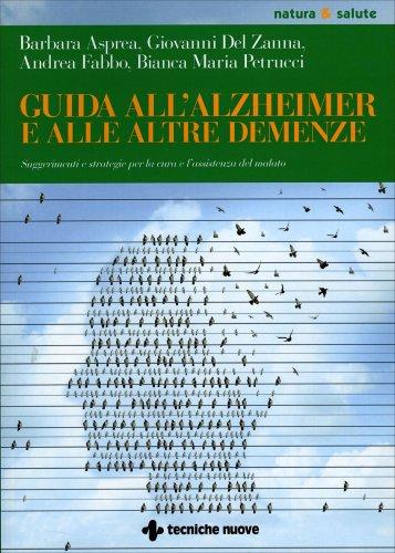 Guida all'Alzheimer e alle altre Demenze