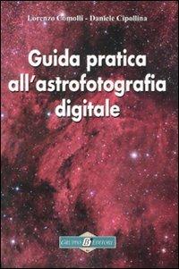 Guida Pratica all'Astrofotografia Digitale