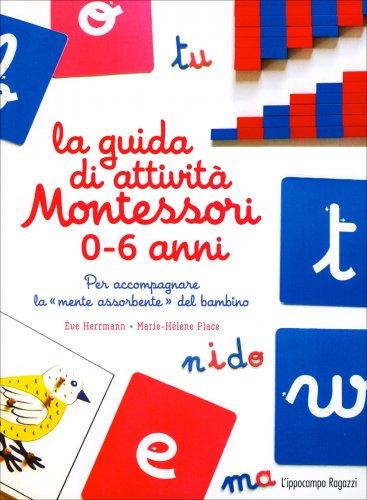 La Guida di Attività Montessori 0-6 Anni