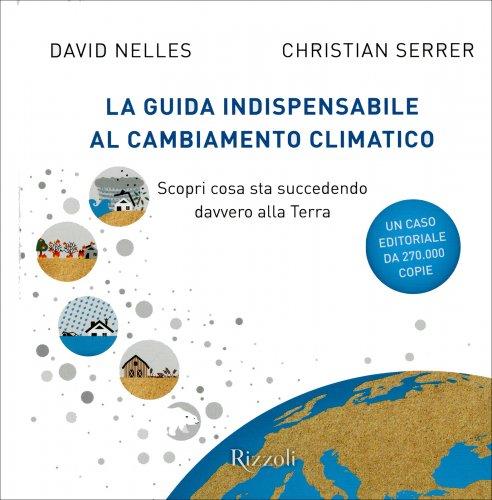 La Guida Indispensabile al Cambiamento Climatico