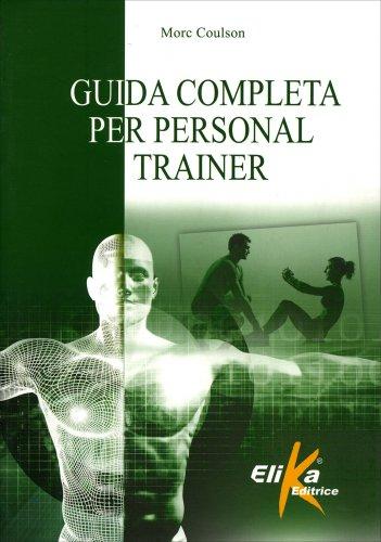 Guida Completa per Personal Trainer