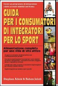 Guida per i Consumatori di Integratori per lo Sport
