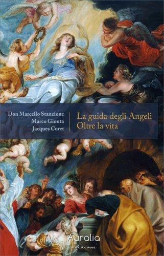 La Guida degli Angeli Oltre la Vita
