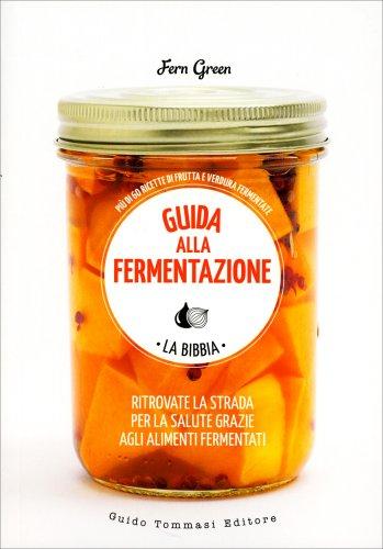 Guida alla Fermentazione