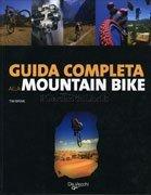 Guida Completa alla Mountain Bike
