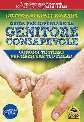 Guida per Diventare un Genitore Consapevole (eBook)
