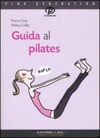 Guida al Pilates