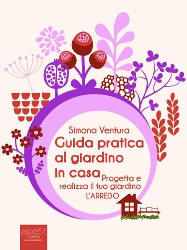 Guida Pratica al Giardino in Casa - L'Arredo (eBook)