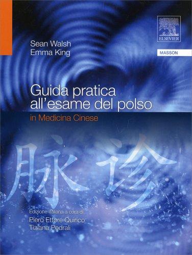 Guida Pratica all'Esame del Polso in Medicina Cinese