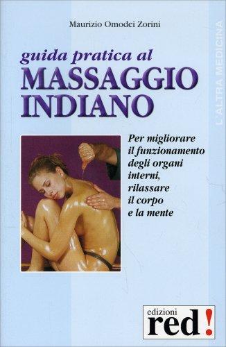 Guida Pratica al Massaggio Indiano