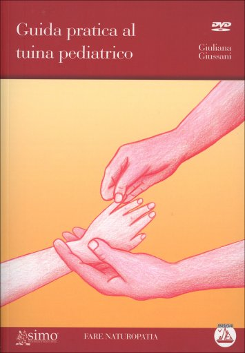 Guida Pratica al Tuina Pediatrico