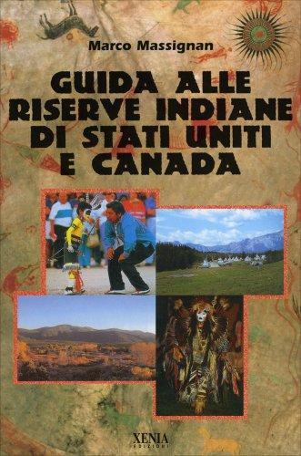 Guida alle Riserve Indiane di Stati Uniti e Canada