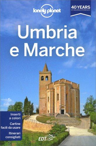 Lonely Planet - Umbria e Marche