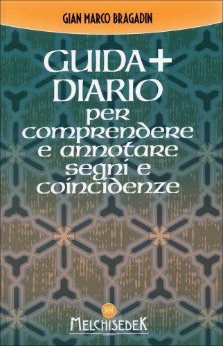 Guida + Diario per Comprendere e Annotare Segni e Coincidenze