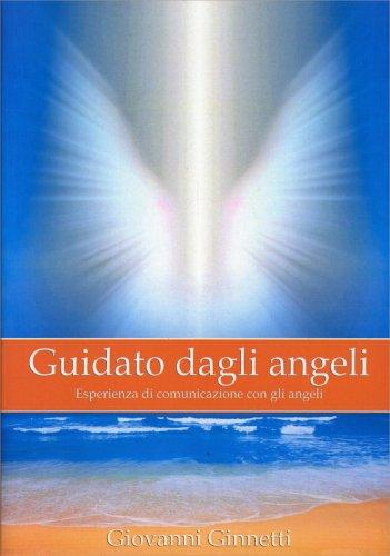Guidato dagli Angeli