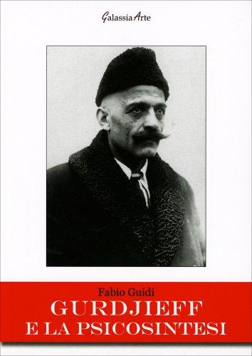 Gurdjieff e la Psicosintesi