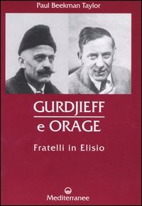 Gurdjieff e Orage