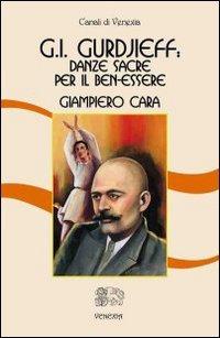 G.I.Gurdjieff: Danze Sacre per il benessere