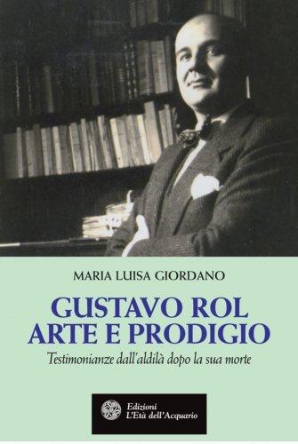 Gustavo Rol Arte e Prodigio (eBook)