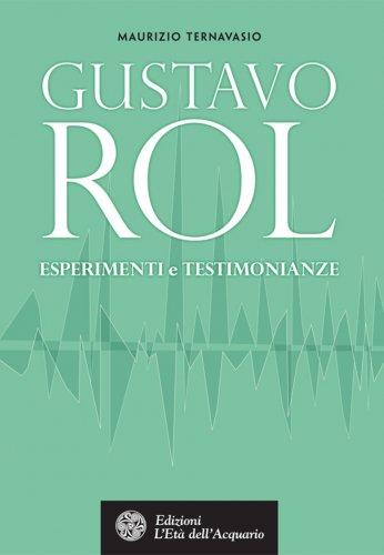 Gustavo Rol. Esperimenti e Testimonianze (eBook)