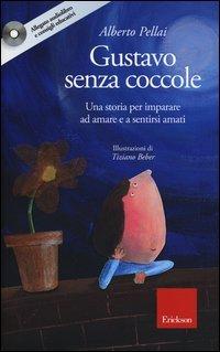 Gustavo Senza Coccole - Con Cd Audio