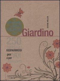 il piccolo libro verde del giardino - diane millis - Piccolo Giardino Consigli