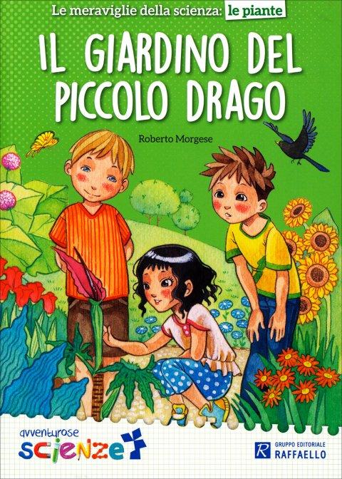 Il giardino del piccolo drago roberto morgese libro for Il giardino dei libri