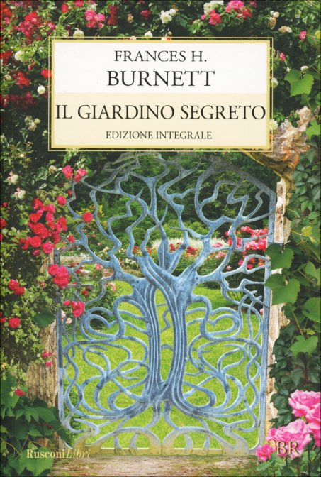 Il giardino segreto frances burnett rusconi edizioni - Il giardino segreto banana ...