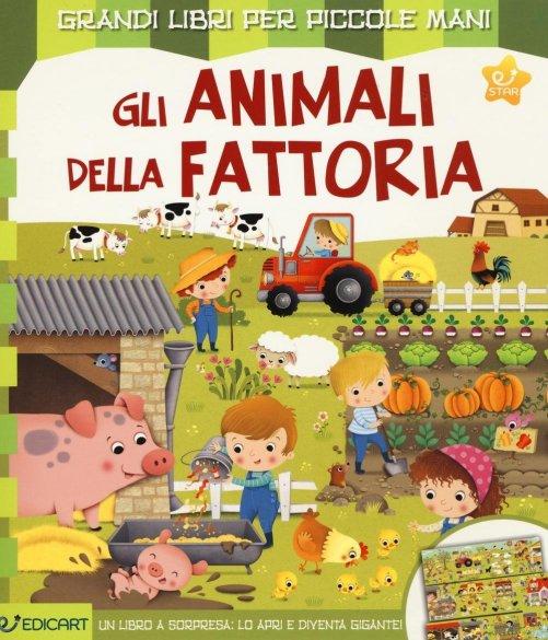 Gli animali della fattoria edicart edizioni libro for Grandi planimetrie della fattoria