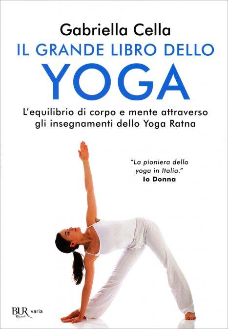 Il grande libro dello Yoga di Gabriella Cella