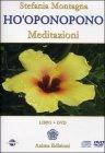 Ho'Oponopono Meditazioni (DVD + CD)