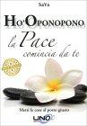 Ho-Oponopono - La Pace Comincia da Te