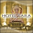 Hotel Tara Vol.2