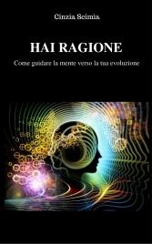 HAI RAGIONE (EBOOK) di Cinzia Scimìa