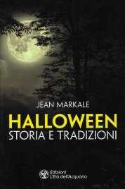 HALLOWEEN STORIA E TRADIZIONI di Jean Markale