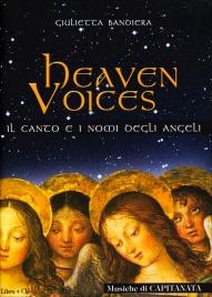 HEAVEN VOICES Il canto e i nomi degli angeli di Giulietta Bandiera, Capitanata