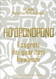 HO'OPONOPONO - I SEGRETI DEI GUARITORI HAWAIANI