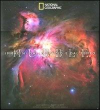 HUBBLE - IMMAGINI DALLO SPAZIO E DAL TEMPO di David Devorkin, Robert W. Smith