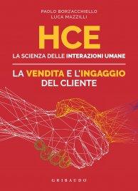 HCE - La Scienza delle Interazioni Umane - La Vendita e ingaggio dei clienti