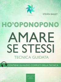 Ho'Oponopono - Amare se Stessi (eBook)
