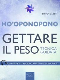 Ho'Oponoponoo - Gettare il Peso (eBook)