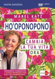 Ho'Oponopono - Cambia la Tua Vita Ora - Seminario in DVD