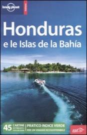 Lonely Planet - Honduras e le Islas de la Bahia